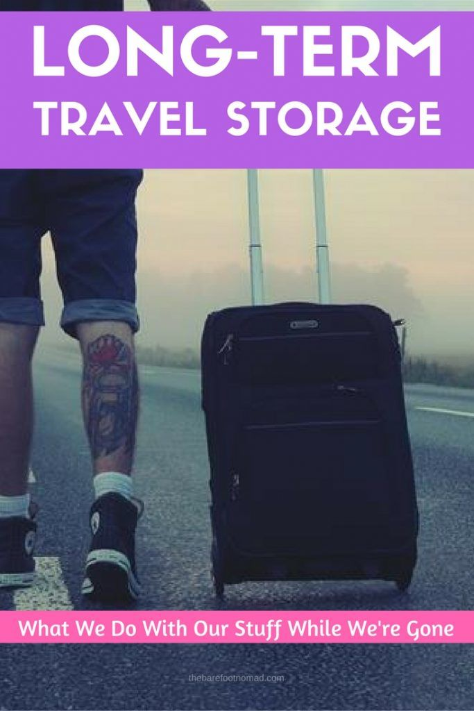 Long Term Travel Storage- What We Do With Our Stuff While We're Gone