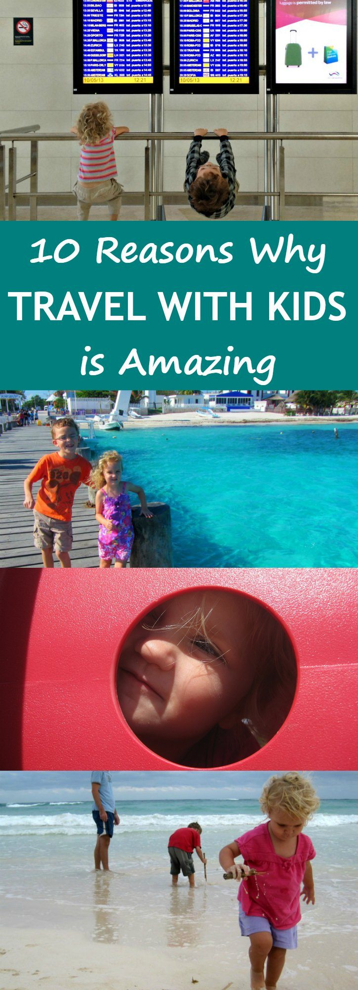10 Reasons Why Travel With Kids is Amazing