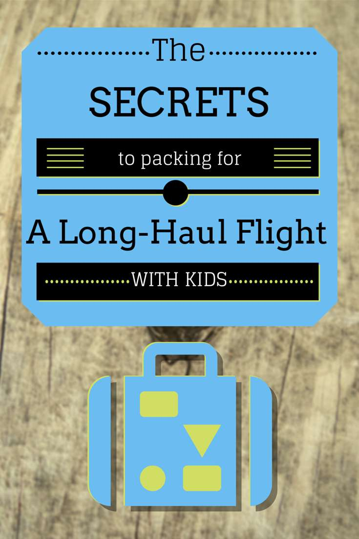 34 Great Packing Tips for a Long Haul Flight with Kids