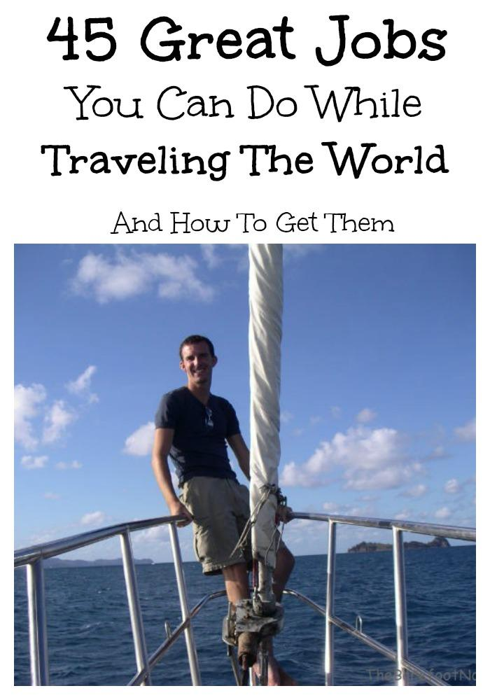 45 Great Jobs You Can Do While Traveling The World And How To Get Them