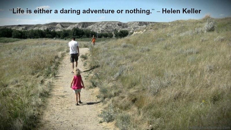 Keller Walking The Badlands Trail Dinosaur Provincial Park Travel Quote Inspiration