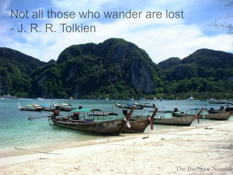 Tolkien Ko Phi Phi  Thailand Travel Inspiration Quote