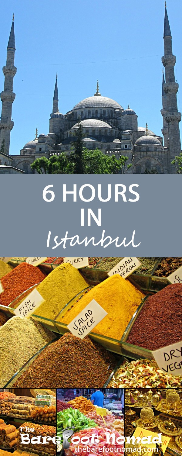 Six hours in Istanbul Turkey. If you find yourself in Istanbul, with just an afternoon to see the sights, this itinerary should get you to the city's main attractions with a bit of time to spare. We usually like to travel slowly, taking the time to discover the character and hidden treasures of a city. Unfortunately, based on a hectic schedule, we found ourselves with only an afternoon to check out Istanbul's main sights.