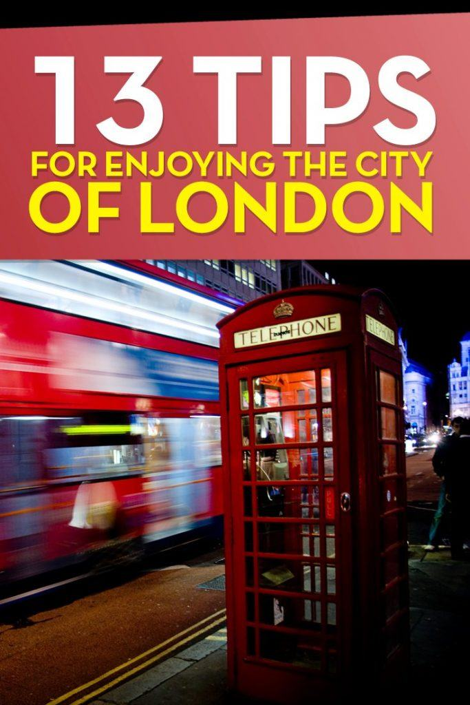 13 tips for enjoying the city of London