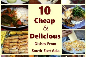 10 Cheap Delicious Dishes from South-East Asia