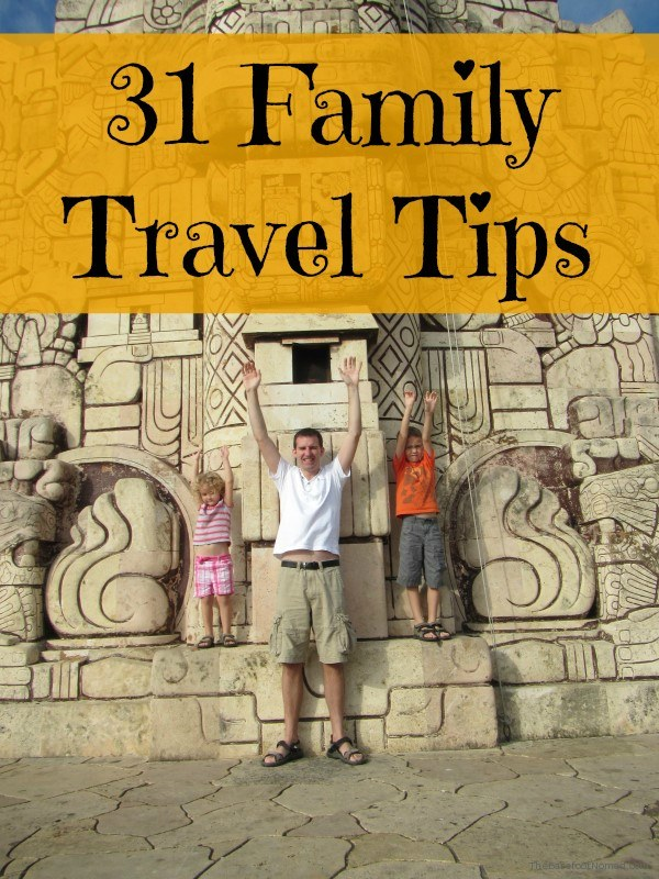 31 Family Travel Tips