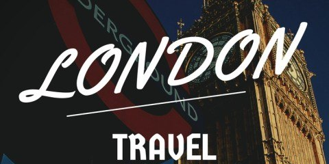 What to Do See and Eat In London Travel Tips Square