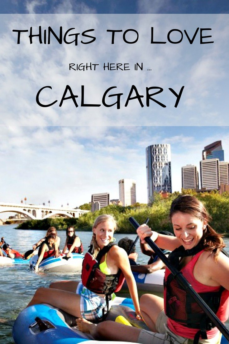 Things to Love Right Here In Calgary
