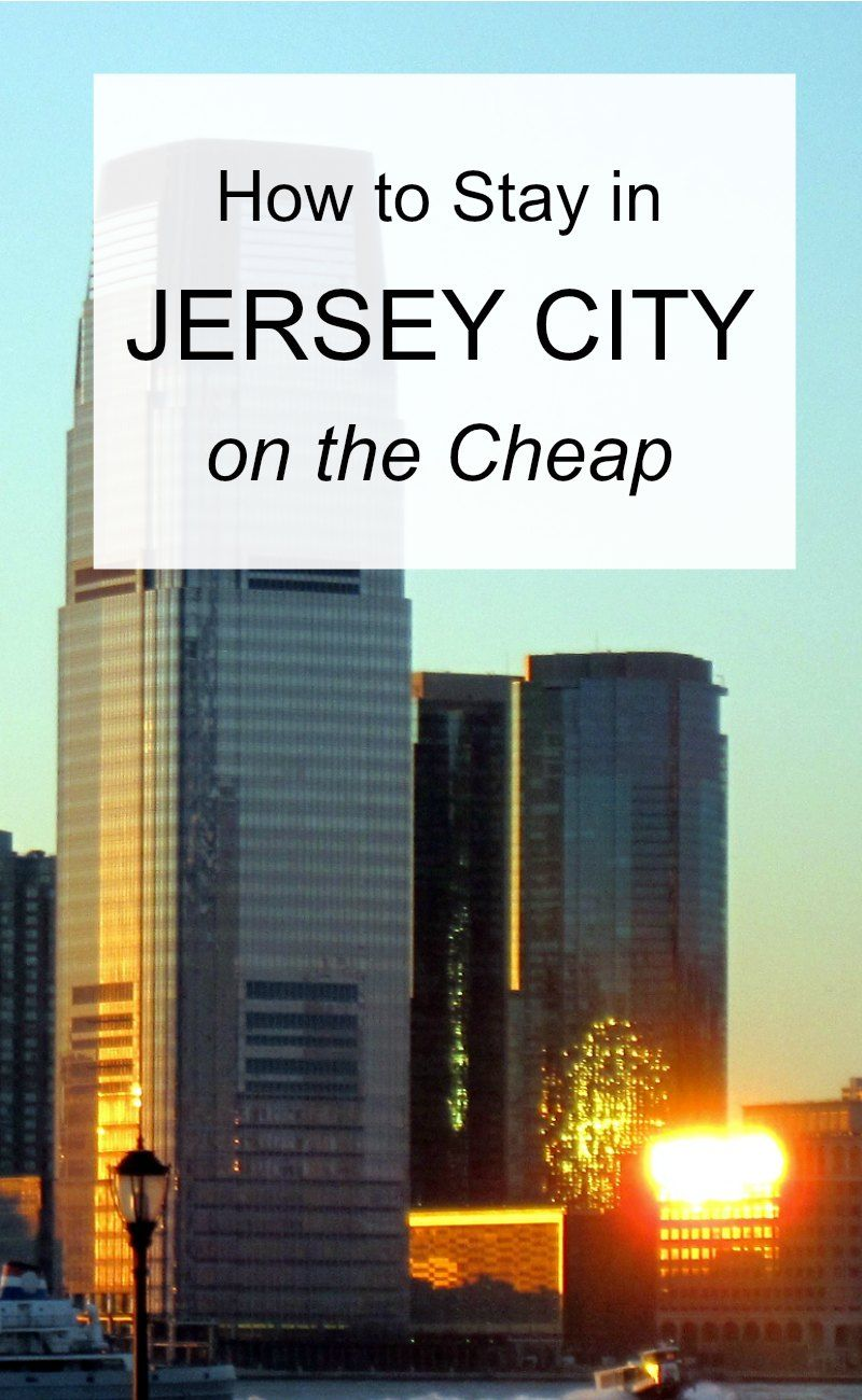 How to Stay in Jersey City on the Cheap