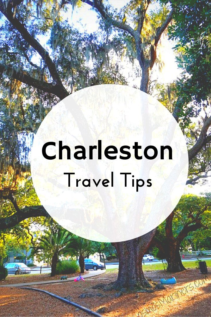 Charleston South Carolina Travel Tips