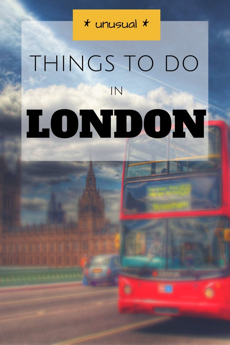 Unusual and Quirky Things To Do in London
