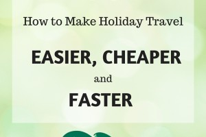 How to Make Holiday Travel