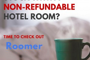Stuck with a Non-refundable Hotel Room then Roomer