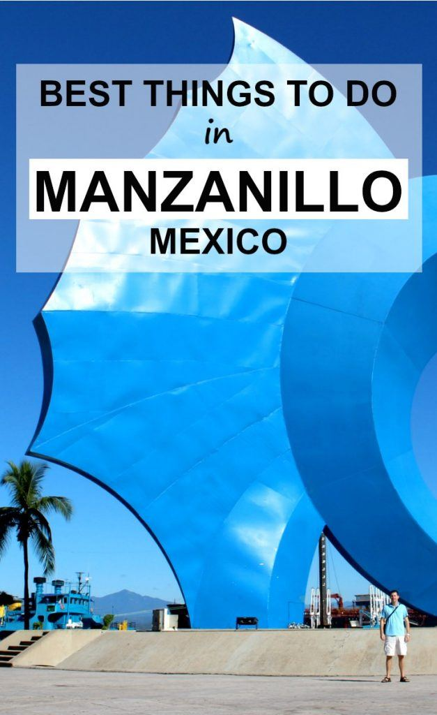 Things to do in Manzanillo Mexio