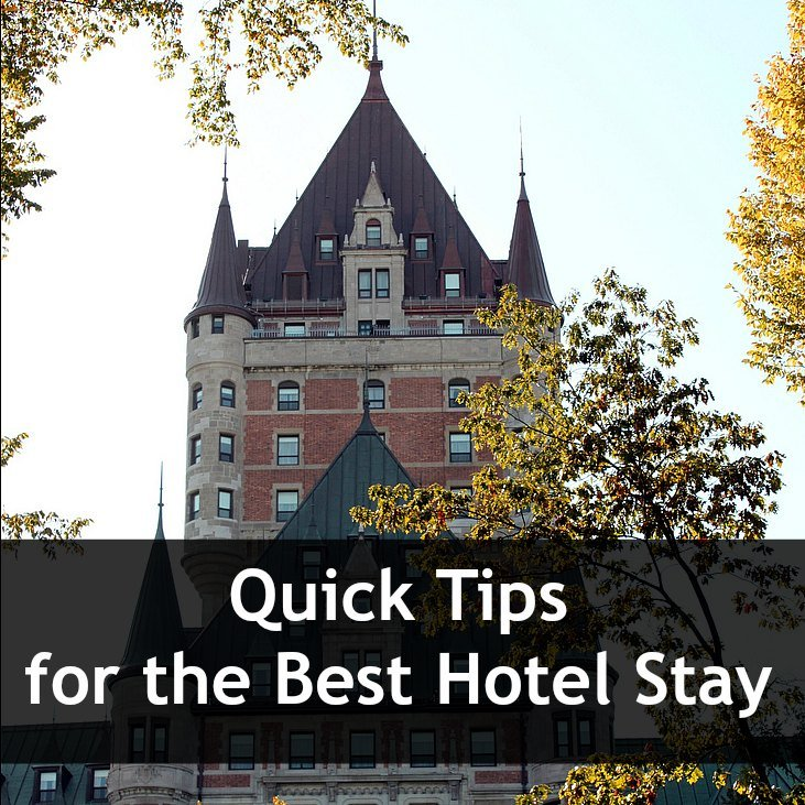 10 quick tips for the best hotel stay