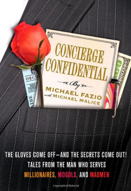 Concierge Confidential The Secrets of Serving Champagne Bitches and Caviar Queens