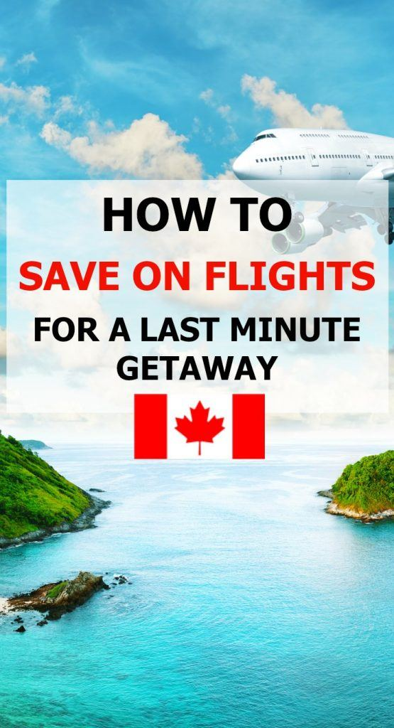 How to save on last minute flights in Canada