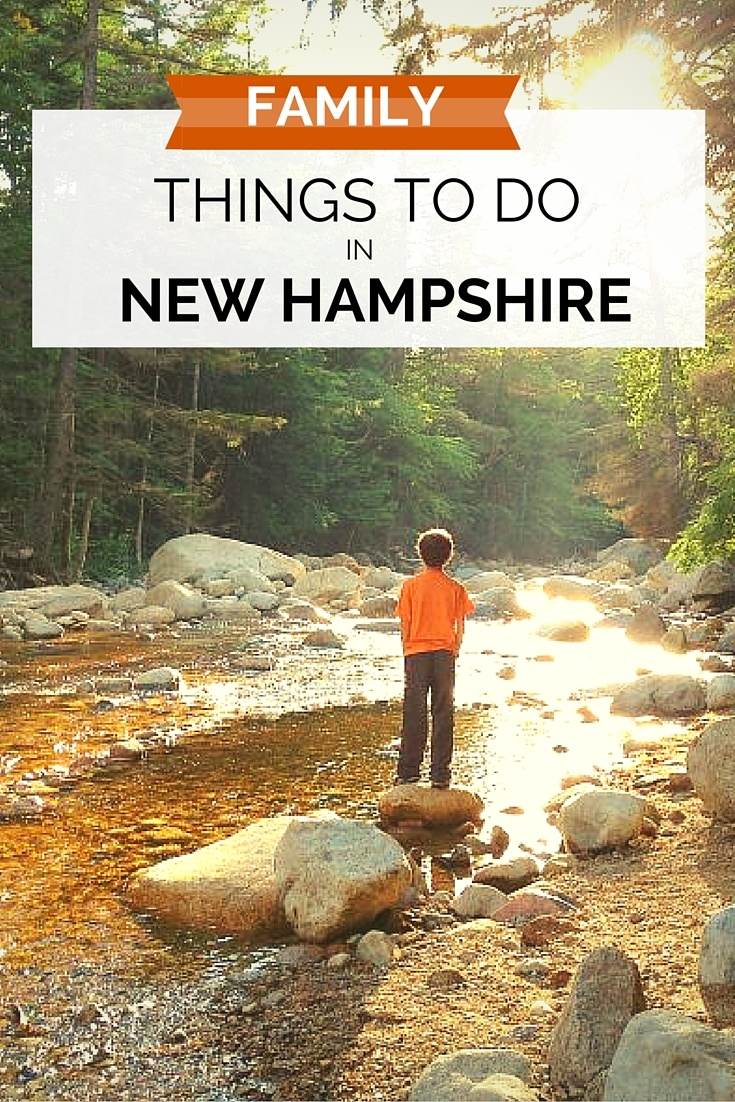 Family things to do in New Hampshire