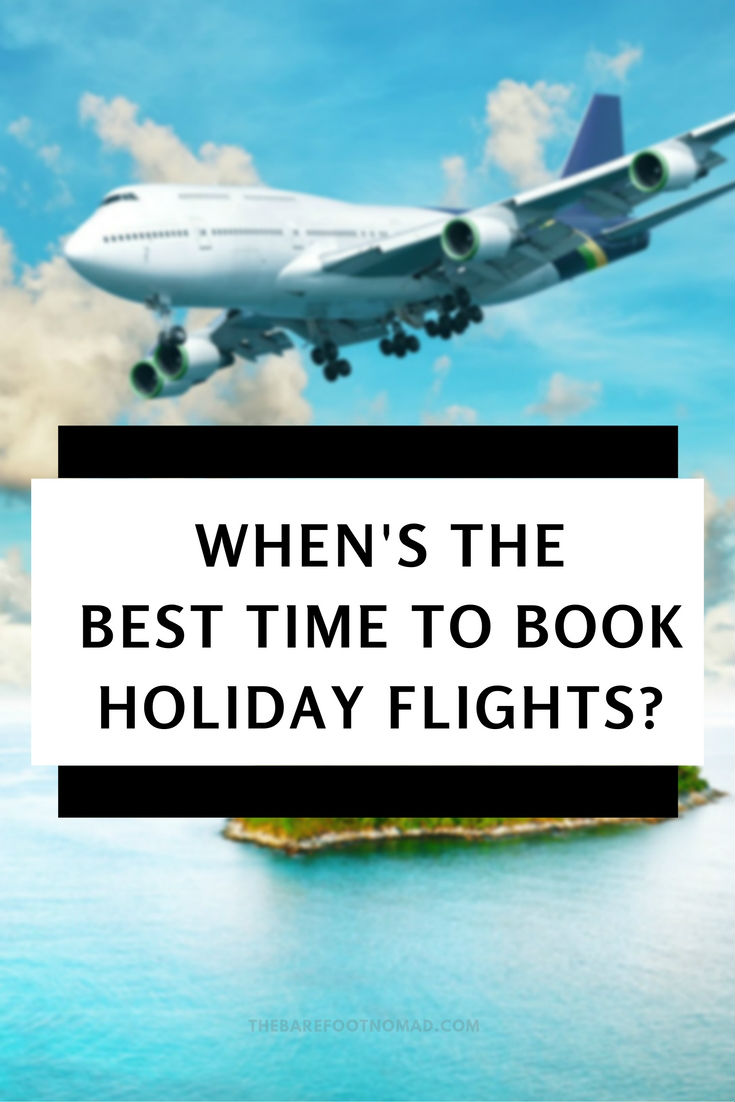 When is the Best Time to Book Holiday flights