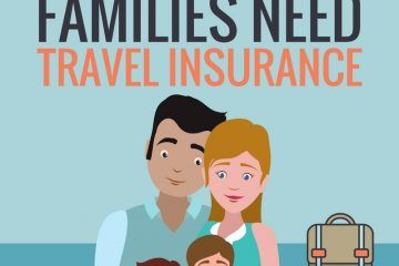 Why families need travel insurance