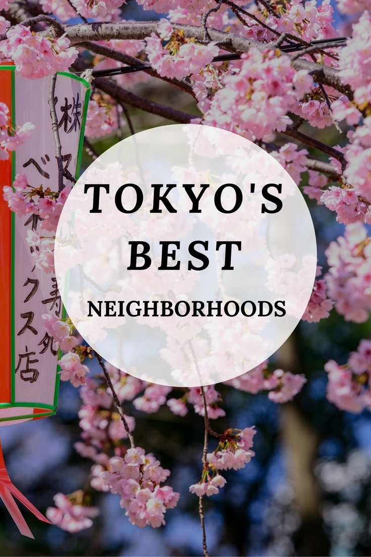 A guide to the best neighborhoods in Tokyo