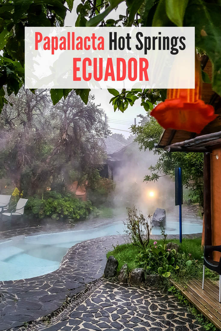 Papallacta Hot Springs in Ecuador | Papallacta | Papallacta Ecuador | Papallacta Hot Springs | Ecuador Hot Springs