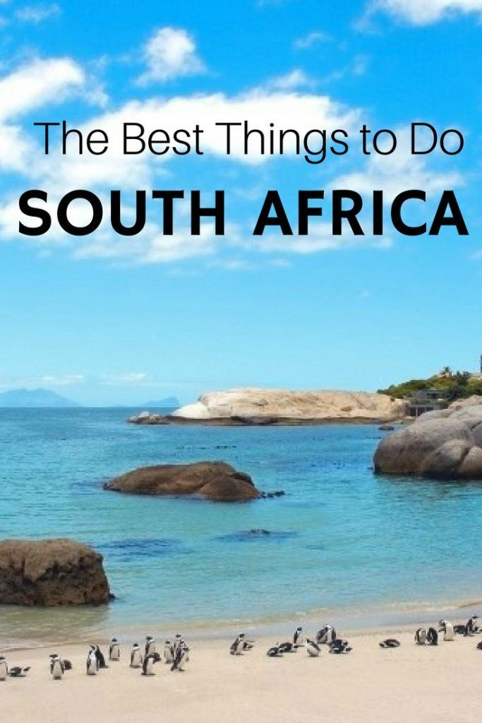 The best things to do in South Africa | South Africa Travel | South Africa Tips