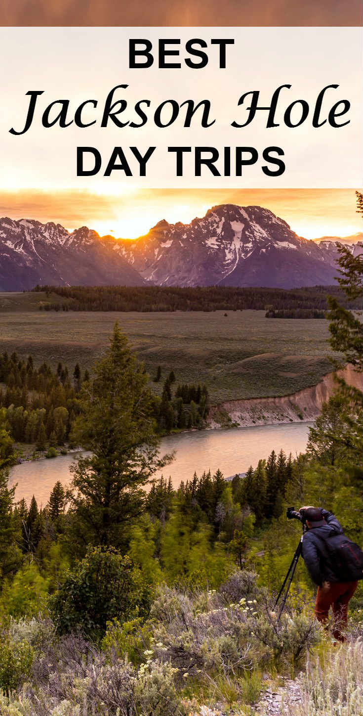 Best Day Trips from Jackson Hole Wyoming