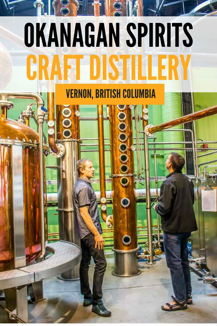 Why You Need To Visit Okanagan Spirits Craft Distillery in Vernon BC