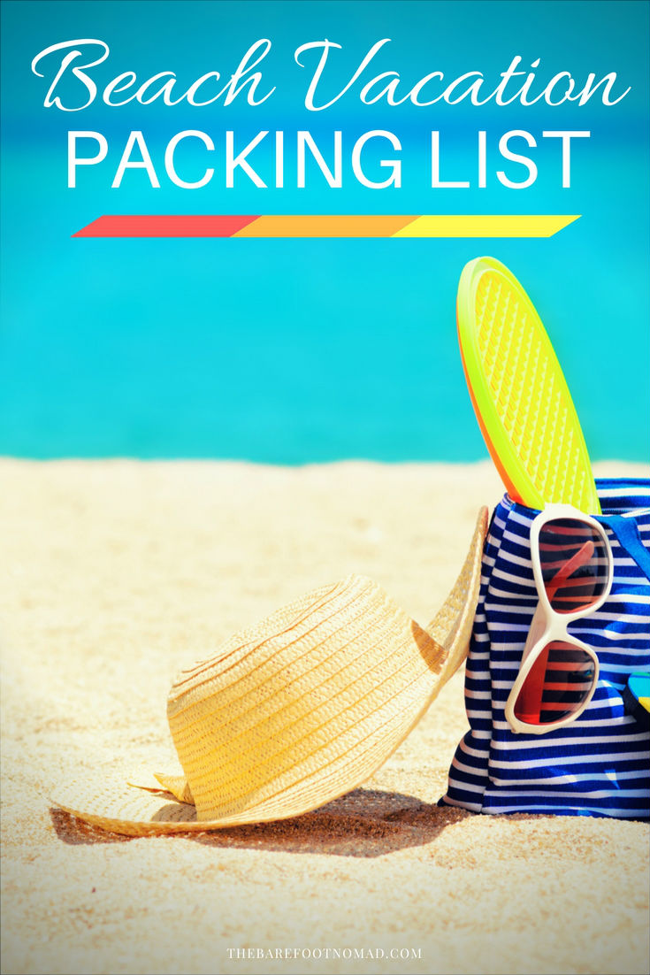 48fa50ff4a The Ultimate Summer Beach Vacation Packing List