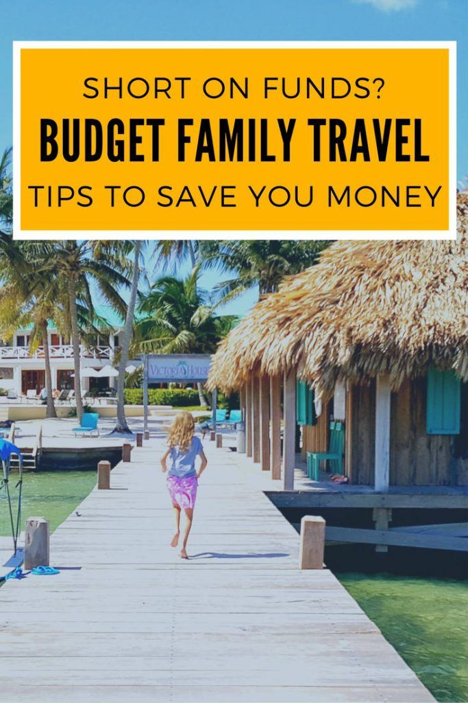 budget family travel tips to save you money