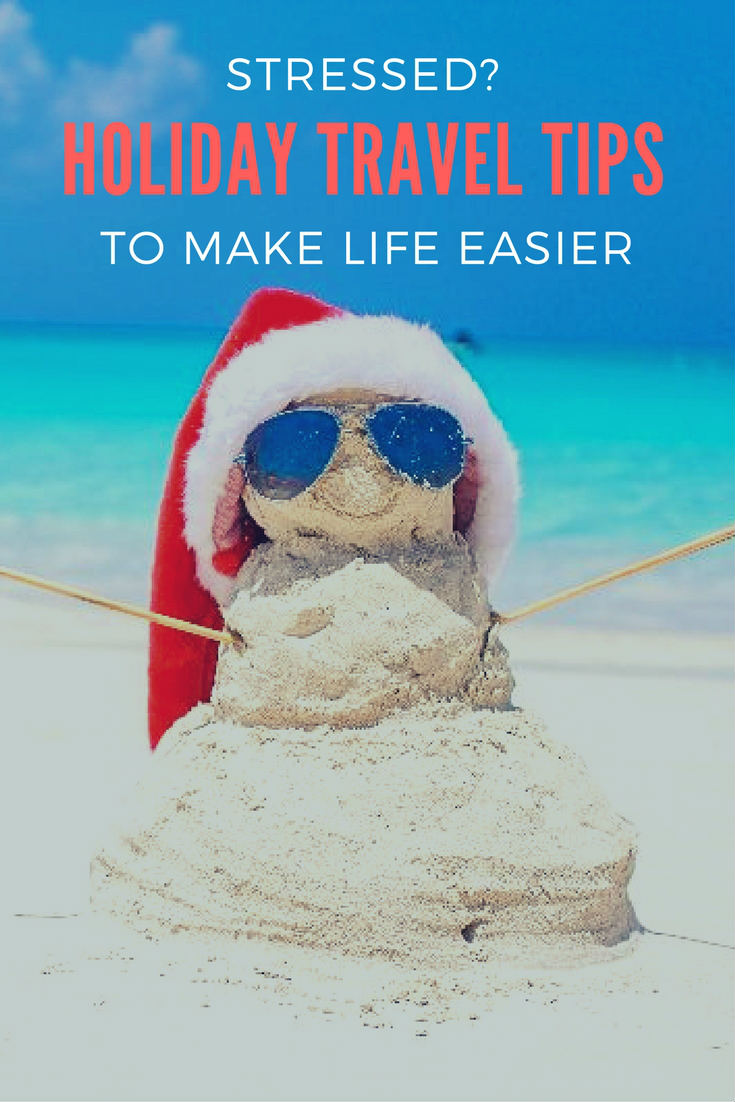 holiday travel tips - tips for holiday travel