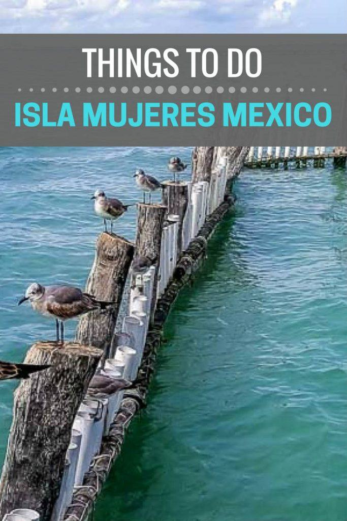 Isla Mujeres Mexico things to do plus tips secrets and photography.