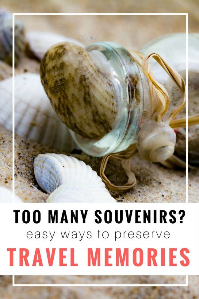 10 Creative Ways to Preserve Your Travel Memories. Since we travel so much, we have to be pretty picky about how many souvenirs that we pick up. These are our favorites.