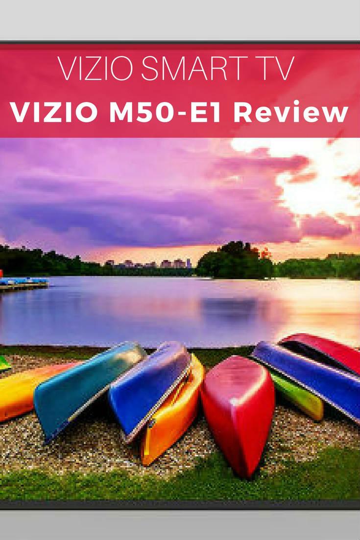 VIZIO Smart TV VIZIO M50-E1 Review