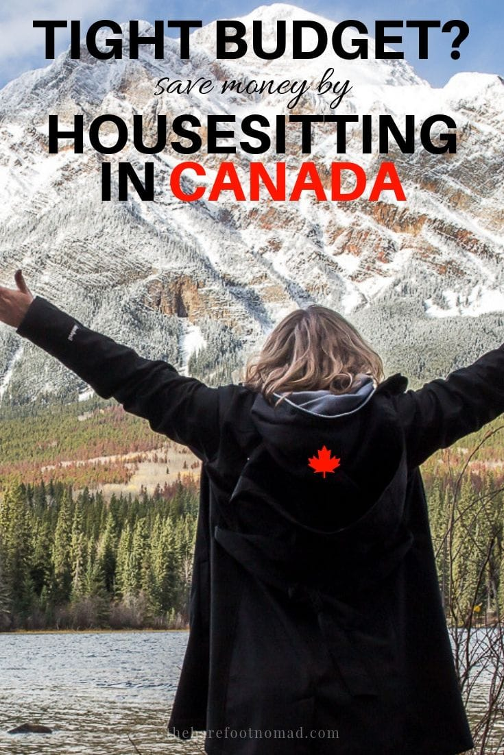 Tips for getting a housesitting job in Canada. Travel in Canada is expensive, and you can easily blow your budget on housing costs. Housesitting can save you a bundle. We share our best tips on how to get a housesitting job in Canada to save you money!