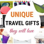 Unique travel gifts that travelers will love