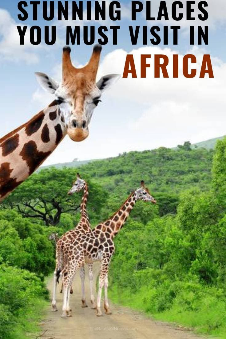 stunning destinations to visit in Africa