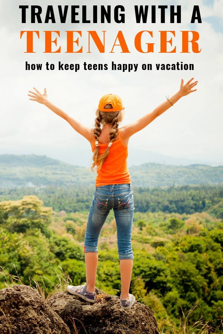 Tips for traveling with a teenager