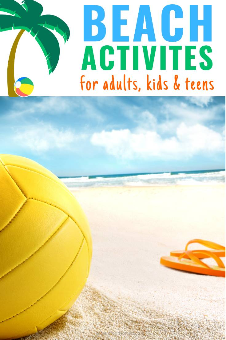 fun beach activities for adults teens and kids