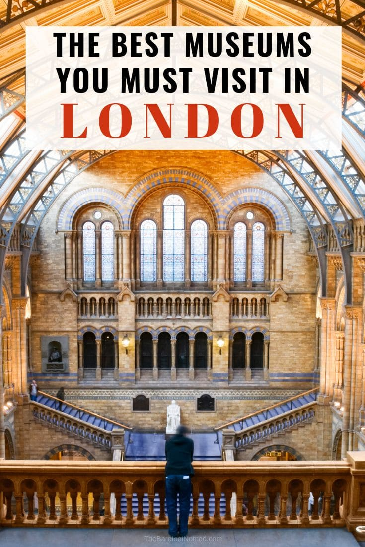 the best museums you must visit in London England