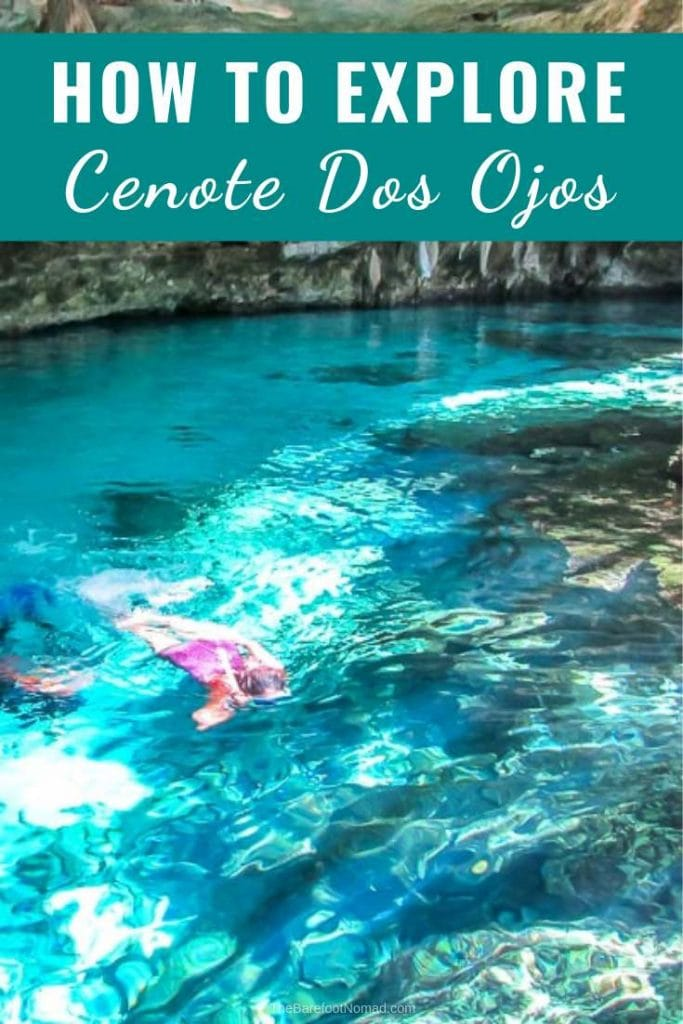 How to visit Cenote Dos Ojos near Tulum Mexico